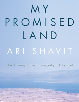 Book Review: On Ari Shavit's 'My Promised Land'