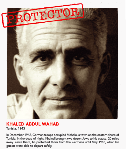 Khaled Abdul Wahab protected Jewish Tunisians after Nazi troops occupied his hometown of Mahdia. (I Am Your Protector)