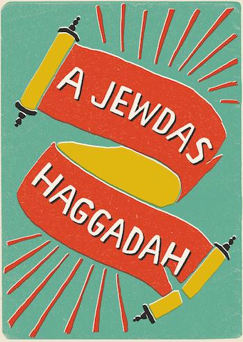 A Jewdas Haggadah (Pluto Press)