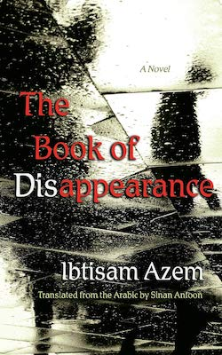 The Book of Disappearance, by Ibtisam Azem (SUNY Press, 2019)